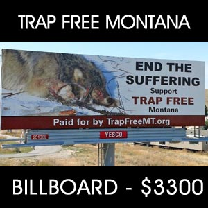 sponsored bill board for Trap Free Montana