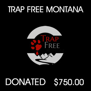 donated to Trap Free Montana